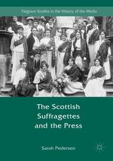 The Scottish Suffragettes and the Press