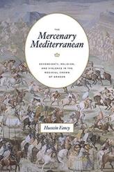 The Mercenary Mediterranean