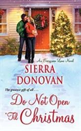 Do Not Open 'til Christmas