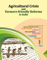 Agricultural Crisis and Farmers-friendly Reforms in India