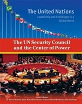 The UN Security Council and the Center of Power - The United Nations