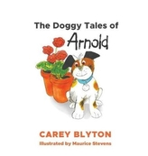 The Doggy Tales of Arnold