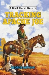 Tracking Apache Joe