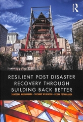 Resilient Post Disaster Recovery through Building Back Better