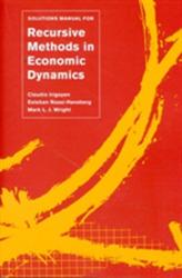 Solutions Manual for Recursive Methods in Economic Dynamics