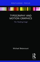 Typography and Motion Graphics: The 'Reading-Image'