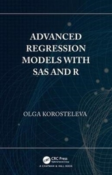 Advanced Regression Models with SAS and R