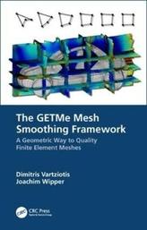 The GETMe Mesh Smoothing Framework