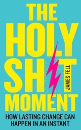 The Holy Sh!t Moment