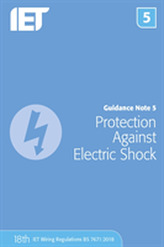 Guidance Note 5: Protection Against Electric Shock