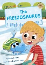 The Freezosaurus (Gold Early Reader)