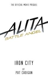 Alita: Battle Angel - Iron City