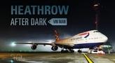 Heathrow After Dark