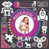 Materials at Play