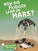 How Did Robots Land on Mars?
