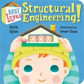 Baby Loves Structural Engineering!