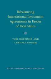 Rebalancing International Investment Agreements in Favour of Host States