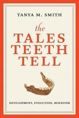 The Tales Teeth Tell