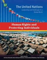 Human Rights and Protecting Individuals - The United Nations