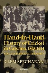 Hand-in-hand History Of Cricket In Guyana 1898-1914
