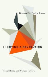 Shooting a Revolution