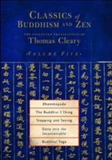 Classics Of Buddhism And Zen Vol 5