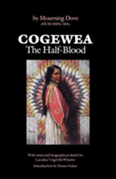 Cogewea, The Half Blood