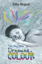 The The Boy Who Dreamed in Colour