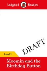 Moomin: The Birthday Button - Ladybird Readers Level 1