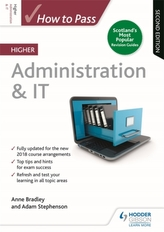 How to Pass Higher Administration & IT: Second Edition