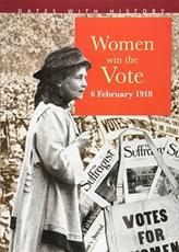 Women Win The Vote 6 February 1918