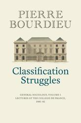Classification Struggles, Course of General Sociology, Volume 1 (1981-1982)