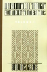 Mathematical Thought from Ancient to Modern Times: Mathematical Thought from Ancient to Modern Times, Volume 1