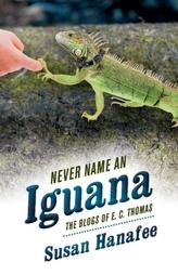 Never Name an Iguana
