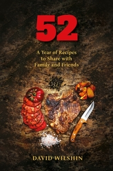 52. A year of recipes to share with family and friends