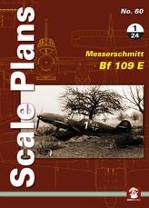 Scale Plans No. 60: Messerschmitt Bf 109 E 1/24