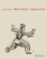 Milein Cosman: Capturing Time