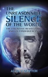 The Unreasonable Silence of the World