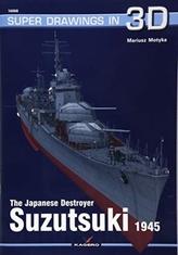 The Japanese Destroyer Suzutsuki