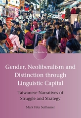 Gender, Neoliberalism and Distinction through Linguistic Capital