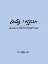 Today I Affirm