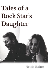 Tales Of A Rock Star's Daughter
