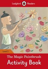 The Magic Paintbrush Activity Book - Ladybird Readers Level 2