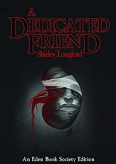 A Dedicated Friend