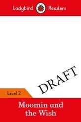 Moomin: The Wish - Ladybird Readers Level 2