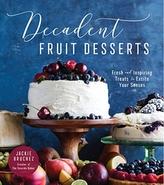 Decadent Fruit Desserts