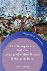 Social Consequences of Testing for Language-minoritized Bilinguals in the United States
