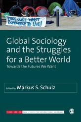 Global Sociology and the Struggles for a Better World