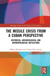 The Missile Crisis from a Cuban Perspective