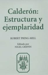 Calderon:  Estructura y Ejemplaridad